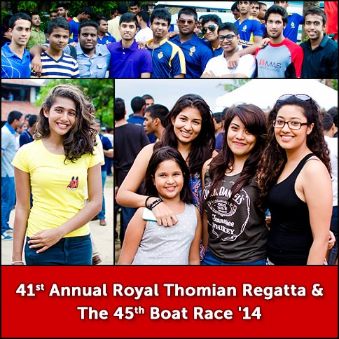 41st Annual Royal Thomian Regatta & The 45th Boat Race '14