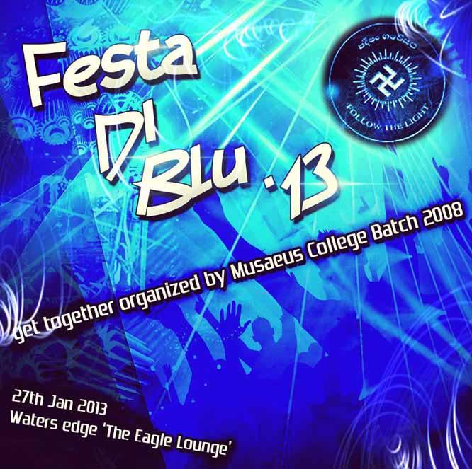 Festa Di Blue '13 Musaeus College 08 Batch Party 2013